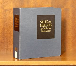 Sales and Mergers of California Businesses. 1 Vol. w/Sept. 2018 Update. Continuing Education of...