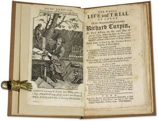 The Whole Life and Trial at Large Notorious Highwayman Richard Turpin