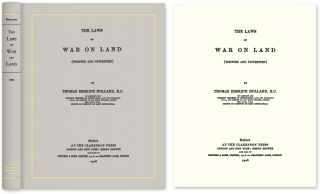 The Laws of War on Land (Written and Unwritten). Thomas Erskine Holland