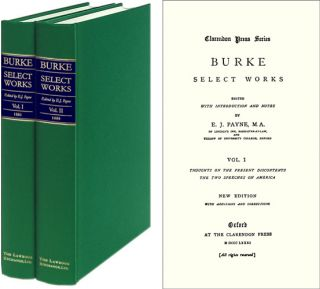 Burke, Select Works. 2 vols. Edited with an Introduction & Notes. Edmund Burke, E J. Payne