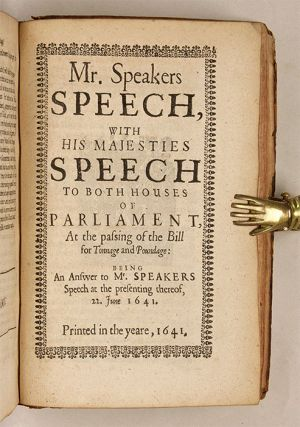 Speeches and Passages of the Great and Happy Parliament, From the...