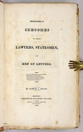 Biographical Sketches of Eminent Lawyers, Statesmen, And Men of...