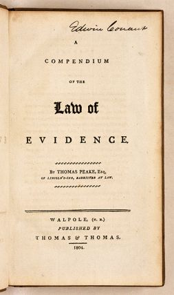 A Compendium of the Law of Evidence. Walpole, NH, 1804.