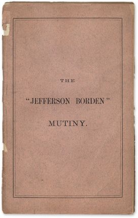 The Jefferson Borden Mutiny, Trial of George Miller, John Glew. Trial, George Miller, John Glew,...