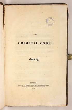 The Criminal Code; Coining, London, 1825