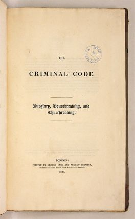 The Criminal Code; Burglary, Housebreaking, And Churchrobbing.