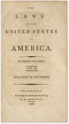 The Laws of the United States of America, Volume III