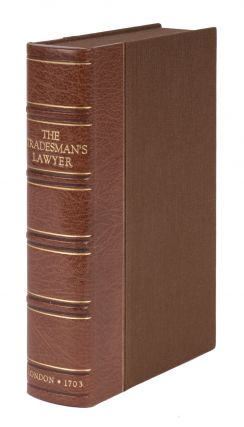 The Tradesman's Lawyer and Countrey-Man's Friend...
