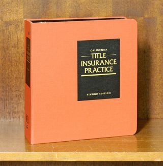 California Title Insurance Practice. CEB. 1 Vol. thru June 2019 Update. Alice L. Akawie, Oscar H....