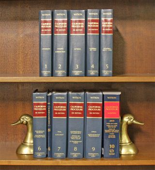 California Procedure 5th (Witkin Library) 10 Vols. w/March 2019 supps. B. E. Witkin, Members of...