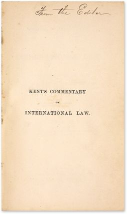Kent's Commentary on International Law, Revised with Notes and Cases..