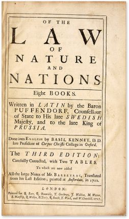 Of the Law of Nature and Nations, Eight Books, Third Edition, 1717.