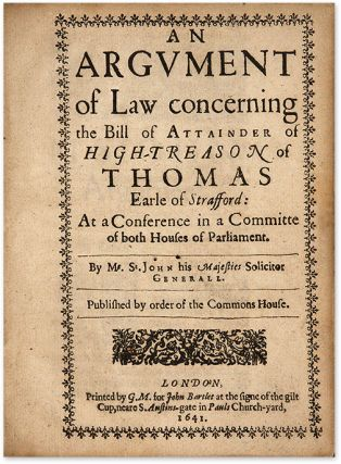 An Argument of Law Concerning the Bill of Attainder of High-Treason.