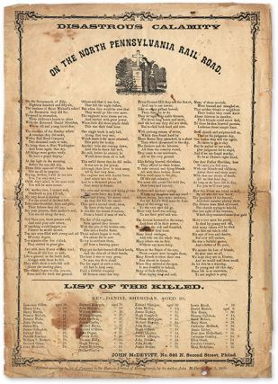 Disastrous Calamity on the North Pennsylvania Rail Road. 14 x 10 in. Broadside, John McDevitt