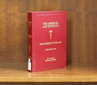 Restatement of the Law. Employment Law. 1 Vol. w/2017 Pocket Part. American Law Institute