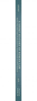 A Short History of Roman Law. Being the First Part of his Manuel...