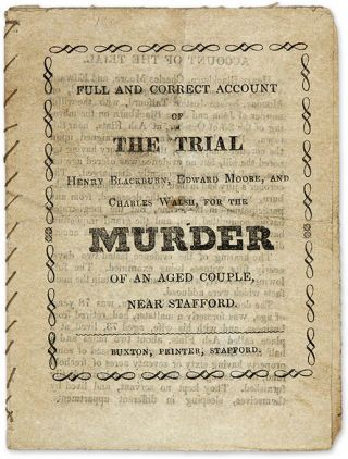 Full and Correct Account of the Trial, Henry Blackburn, Edward Moore. Trial, Henry Blackburn,...
