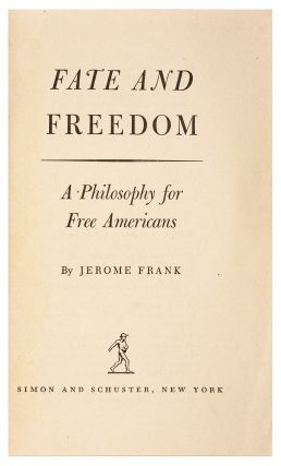 Fate and Freedom, A Philosophy for Free Americans, New York, 1945.