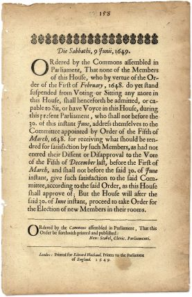 Die Sabbathi, 1 Junii, 1649, Ordered by the Commons Assembled. Broadside, Great Britain, Parliament