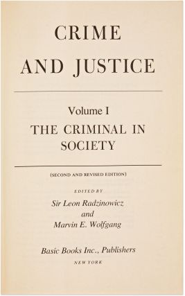 Crime and Justice, Second and Revised Edition, 3 Vols.