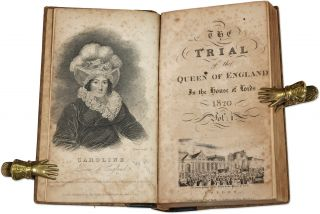 The Trial at Large of Her Majesty Caroline Amelia Elizabeth, Queen...