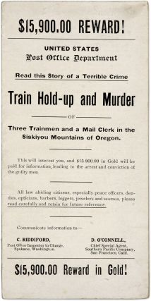 $15,900.00 Reward!, Read This Story of a Terrible Crime, Train Hold. Train Robbery, United States...