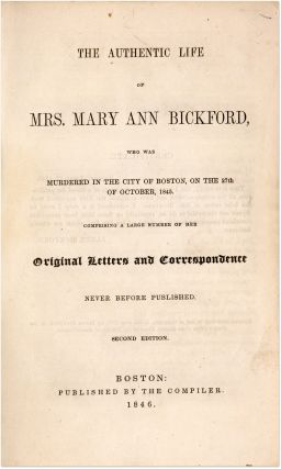The Authentic Life of Mrs Mary Ann Bickford, Who Was Murdered in...
