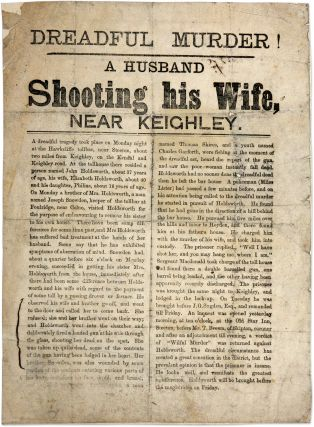 Dreadful Murder! A Husband Shooting His Wife, Near Keighley. Broadside, Murder, Great Britain