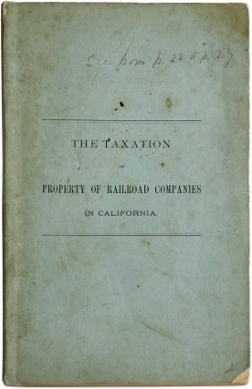 The Taxation of Property of Railroad Companies in California...