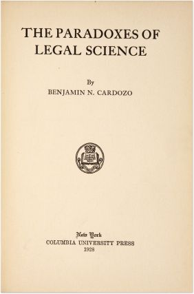 The Paradoxes of Legal Science. First Edition, 1928.