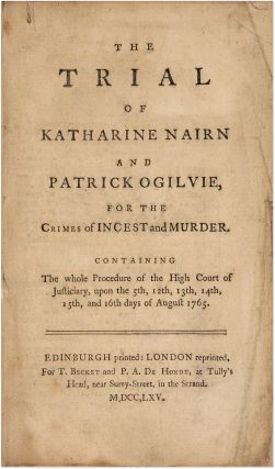 The Trial of Katherine Nairn and Patrick Ogilvie For the Crimes of