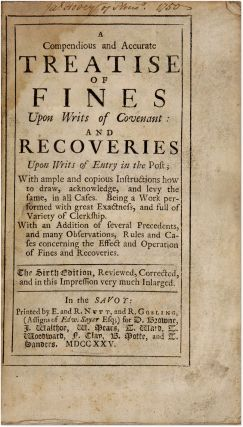 A Compendious and Accurate Treatise of Fines upon Writs of Covenant...