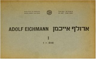 Adolf Eichmann/Adolf Aikhman [Transcription of Interrogation]. Trial, Adolf Eichmann, Defendant,...
