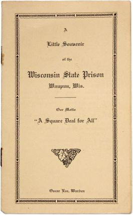 A Little Souvenir of the Wisconsin State Prison, Waupun Wis. Oscar Lee