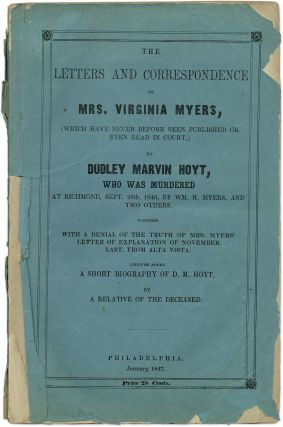 The Letters and Correspondence of Mrs. Virginia Myers, Which Have. Murder, VA Richmond, William...