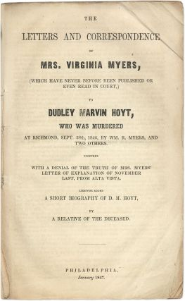 The Letters and Correspondence of Mrs. Virginia Myers, Which Have...