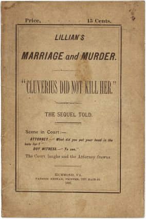 Lillian Madison's Marriage and Murder: Cluverius Did Not Kill Her. Thomas J Cluverius, Thomas, Leigh