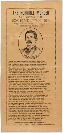 The Horrible Murder at Hanover, N H, Took Place July 21, 1891. Broadside, Alexander B. Beard,...