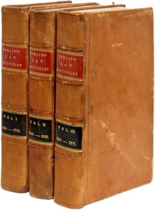 The Law-Dictionary, Explaining the Rise, Progress, And Present State. Sir Thomas Edlyne Tomlins,...