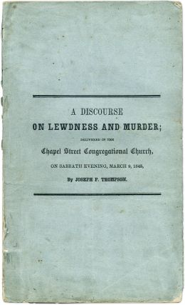 Lewdness and Murder, A Discourse Suggested by the Late Murder...