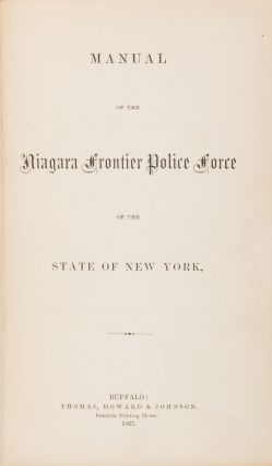 Manual of the Niagara Frontier Police Force of the State of New York.