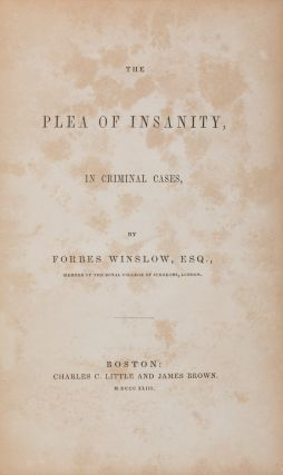 The Plea of Insanity, In Criminal Cases. First American Edition.