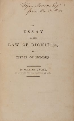 An Essay on the Law of Dignities, Or Titles of Honour. William Cruise