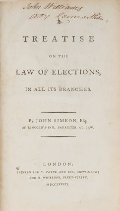 A Treatise on the Law of Elections, In All Its Branches, 1st edition.