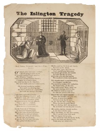 "The Islington Tragedy. 9-3/4"" x 7-1/2"" broadside. London, c.1800. Broadside, Murder"