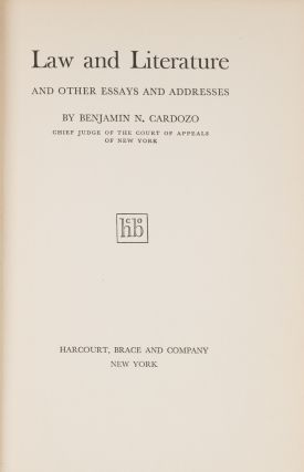 Law and Literature and Other Essays and Addresses. First Edition. Benjamin Nathan Cardozo
