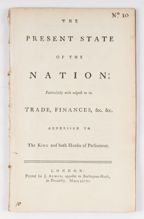 The Present State of the Nation, Particularly with Respect to Its. William Knox