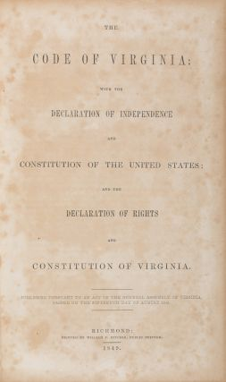 The Code of Virginia with the Declaration of Independence and the. Virginia