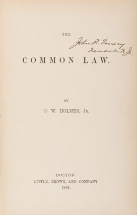 The Common Law, First Edition, Boston, 1881 [with] Holmes, ALS. Oliver Wendell Holmes, Jr