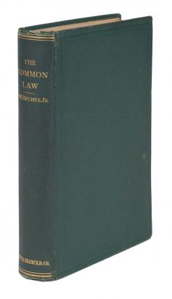 The Common Law, First Edition, Boston, 1881 [with] Holmes, ALS.